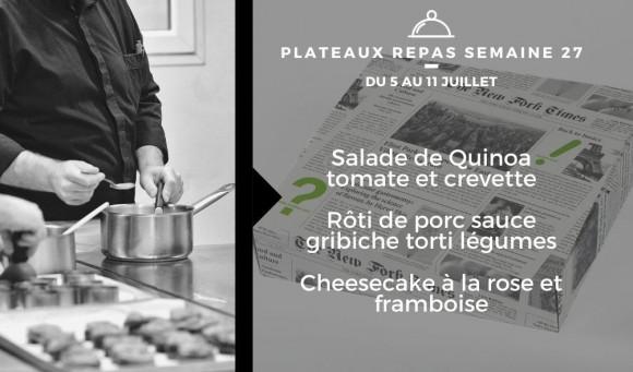 Plateaux repas du 5 juillet au 11 juillet