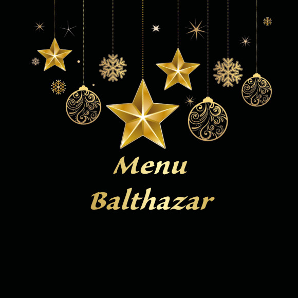 Menu « Balthazar »