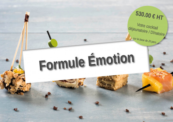 Cocktail Déjeunatoire/Dînatoire «Emotion»